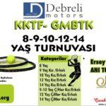 DEBRELİ MOTORS KKTF – GMBTK 8-9-10-12-14 YAŞ TURNUVASI için ÖNEMLİ DUYURU…