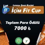İÇİM FİT CUP MAÇ PROGRAMI ERTELEME…