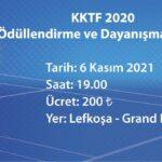 KKTF 2020 ÖDÜLLENDİRME VE DAYANIŞMA GECESİ…