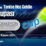 PSKD HD OTOMASYON CUP Senyörler ve Tenise Hoş Geldin Kupası Fikstür ve Maç Programları